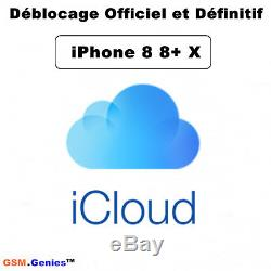 Déblocage iCloud iPhone 8 8+ X 10 Unlock Suppression compte iCloud France 24-72H