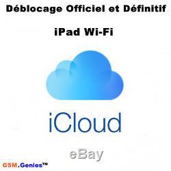 Déblocage icloud France Clean iPad WiFi tous modèles 2 a 7 jours Promotion