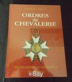 Ordres de chevalerie décorations et médailles de France JP Collignon