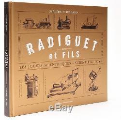 Radiguet et fils. Les jouets scientifiques Scientific Toys Frederic Marchand
